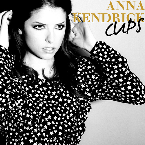 Remix Baby: Anna Kendr... Anna Kendrick Cups
