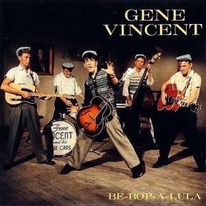 Gene Vincent Be-Bop-A-Lula