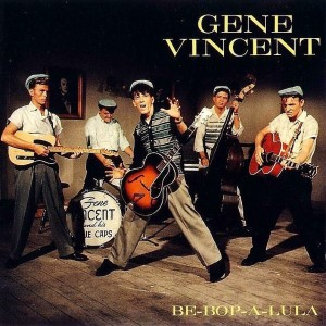 Gene Vincent Be-Bop-A-Lula