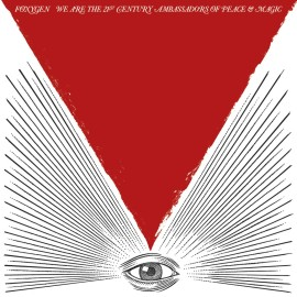Foxygen - We-are-the-21st-Century-Ambassadors-of-Peace-and-Magic