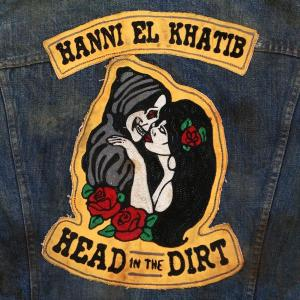 Hanni El Khatib - head-in-the-dirt