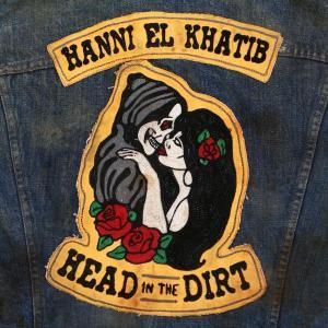 Hanni El Khatib - head-in-the-dirt