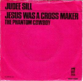 Judee Sill - Jesus Was A Cross Maker