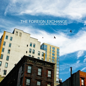 Foreign Exchange - love-in-flying-colors