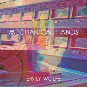 emily-wolfe-mechanical-hands