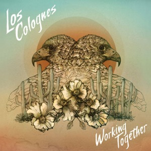 LosColognes_WorkingTogether_cover_FNL