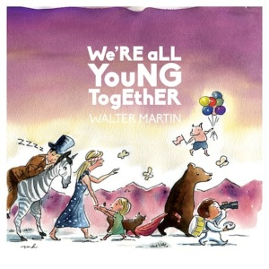 Walter-Martin-Were-All-Young-Together