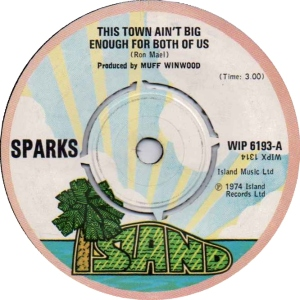 Sparks - This Town Aint Big Enough For Both Of Us